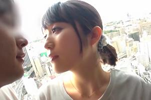 「死ぬほどイカせて…」来年結婚を控えた保母さんが長野から上京して最初で最後の浮気